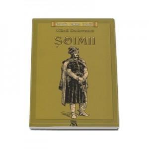 Mihail Sadoveanu, Soimii Colectia romane istorice