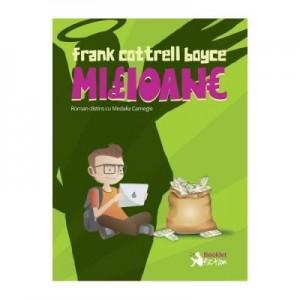 Milioane - Frank Cottrell Boyce