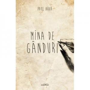 Mina de ganduri - Paul Arva