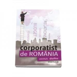 Corporatist de Romania, Irina Doltu