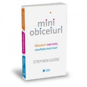Miniobiceiuri - Stephen Guise