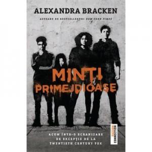 Minti primejdioase - Alexandra Bracken. Primul volum din seria bestseller New York Times