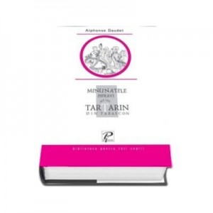 Minunatele ispravi ale lui Tartarin din Tarascon (Alphonse Daudet)