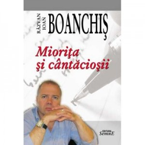 Miorita si cantaciosii - Razvan Ioan Boanchis