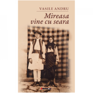 Mireasa vine cu seara - Vasile Andru