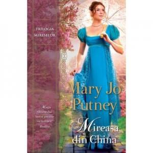 Mireasa din China - Mary Jo Putney
