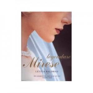 Mirese legendare - Letitia Baldrige