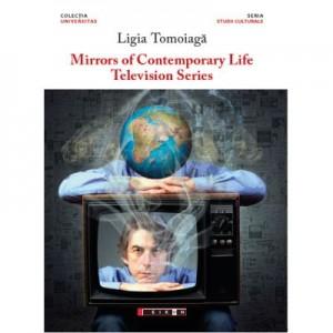 Mirrors of contemporary life - Television series - Ligia TOMOIAGA