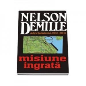 Misiune ingrata - Nelson DeMille
