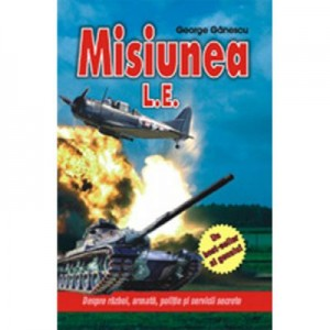 Misiunea L. E. - George Ganescu