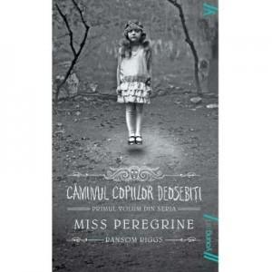 Miss Peregrine 1. Caminul copiilor deosebiti - Ransom Riggs