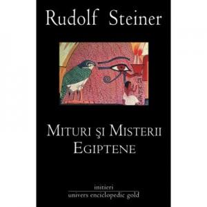 MITURI SI MISTERII EGIPTENE (RUDOLF STEINER)