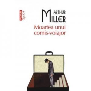 Moartea unui comis-voiajor - Arthur Miller