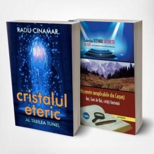 Pachet: Cristalul eteric Al treilea tunel - Radu Cinamar si Misterele inexplicabile din Carpati (Aur, guri de rai, cetati-fantoma, piramida holografica, labirintul subteran si ghetarul activ din inima Ceahlaului)