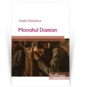 Monahul Damian - Vasile Demetrius