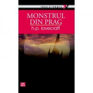 Monstrul din prag - H. P. Lovecraft