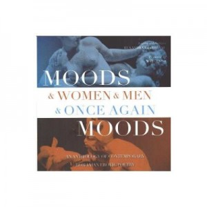 Moods and Women and Man and once again Moods - Ruxandra Cesereanu