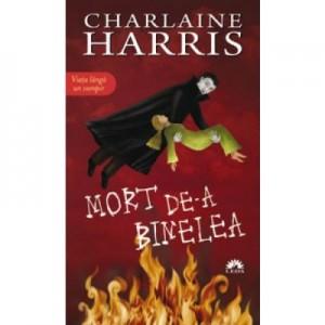 Mort de-a binelea. Vampirii Sudului vol. 5 - Charlaine Harris