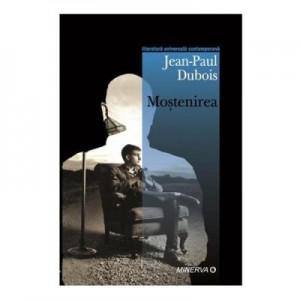 Mostenirea - Jean-Paul Dubois