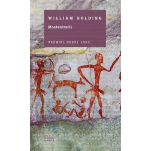 Mostenitorii - William Golding