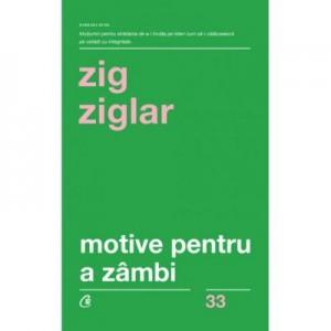 Motive pentru a zambi - Zig Ziglar