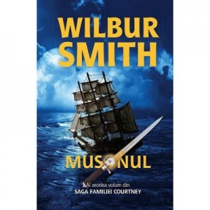 Musonul. Saga Familiei Courtney volumul X - Wilbur Smith
