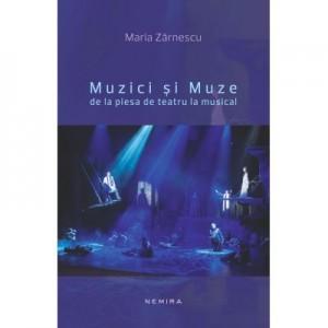 Muzici si Muze - Maria Zarnescu