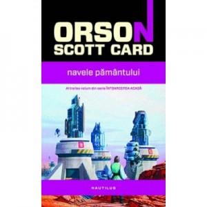 Navele Pamantului (paperback) - Orson Scott Card