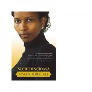 Necredincioasa - Ayaan Hirsi Ali