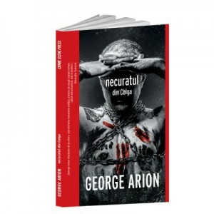 Necuratul din Colga - George Arion