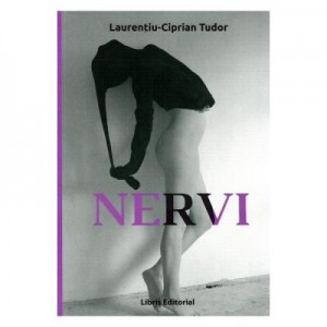 Nervi. Poezii - Laurentiu-Ciprian Tudor