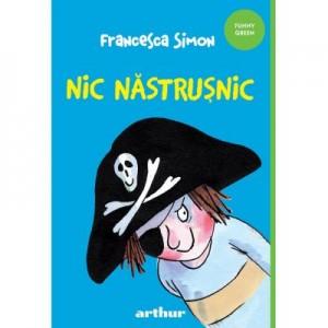 Nic Nastrusnic - Francesca Simon