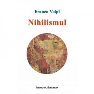 Nihilismul - Franco Volpi