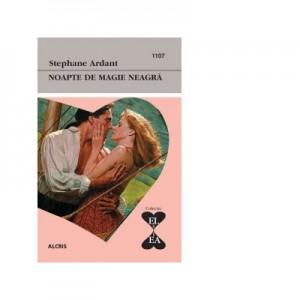 Noapte de magie neagra - Stephane Ardant