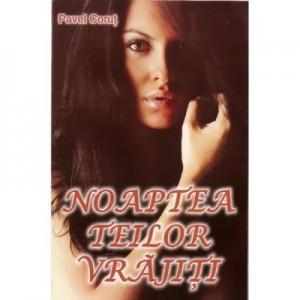 Noaptea teilor vrajiti - Pavel Corut