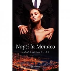 Nopti la Monaco - Natasa Alina Culea