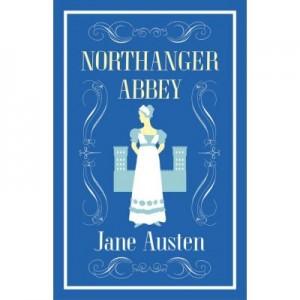 Northanger Abbey. Alma Classics - Jane Austen