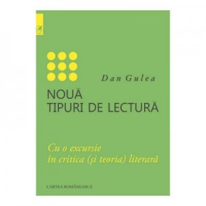 Noua tipuri de lectura - Dan Gulea