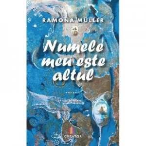 Numele meu este altul - Ramona Muller