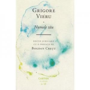 Numele tau - Grigore Vieru