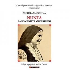 Nunta la romanii transnistrieni - Nichita SMOCHINA