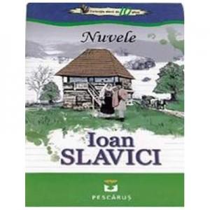 Nuvele - Ioan Slavici