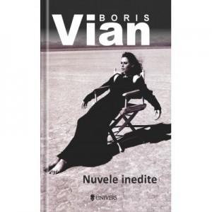 Nuvele inedite - Boris Vian