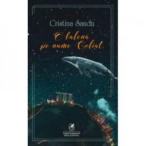 O balena pe nume Goliat - Cristina Sandu