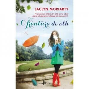 O frantura de alb. Culorile lui Madeleine, volumul 1 - Jaclyn Moriarty