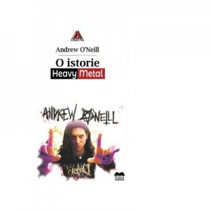 O istorie Heavy Metal - Andrew O'Neill