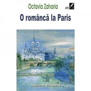 O romanca la Paris - Octavia Zaharia