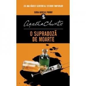 O supradoza de moarte - Agatha Christie