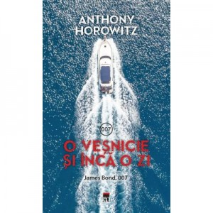 O vesnicie si inca o zi. James Bond, 007 - Anthony Horowitz