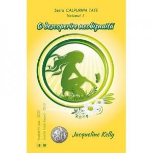 O descoperire neobisnuita. Seria Calpurnia Tate vol. 1 - Jacqueline Kelly